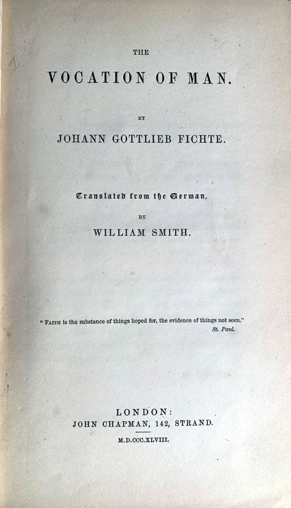 The Vocation of Man. Johann Gottlieb FICHTE.