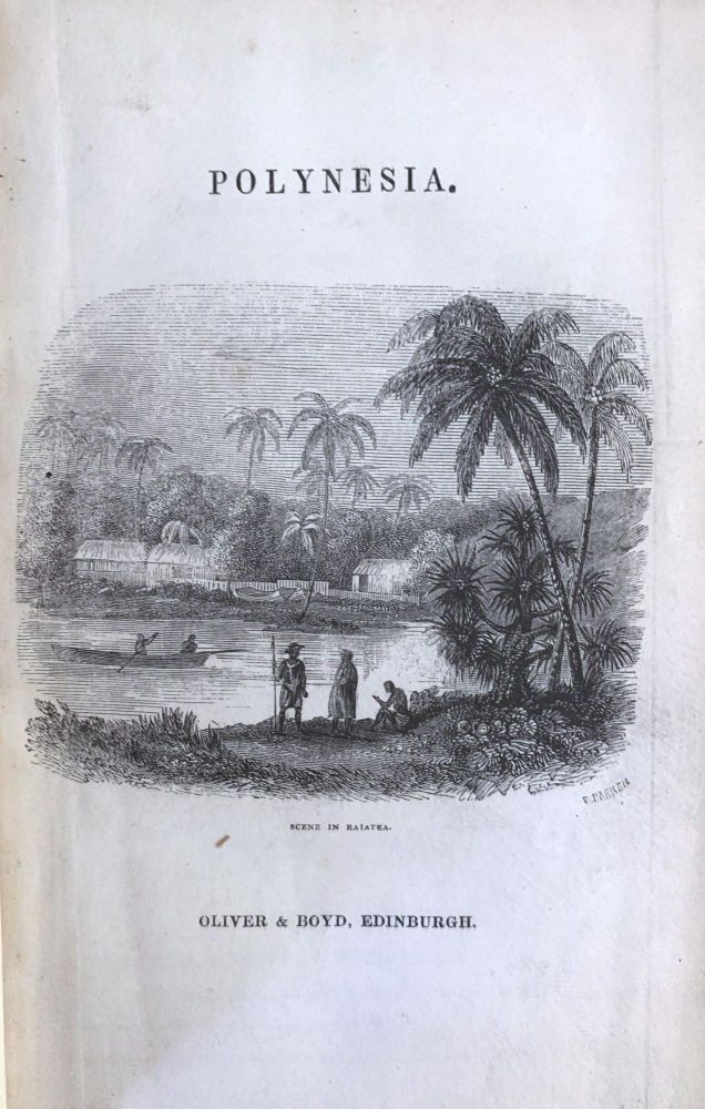 Polynesia: or an historical account of the principle islands in the south sea, including New Zealand. Right Rev RUSSELL.