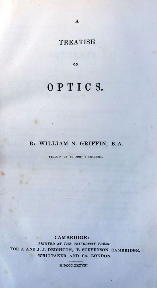 A Treatise on Optics. W. A. GRIFFIN.