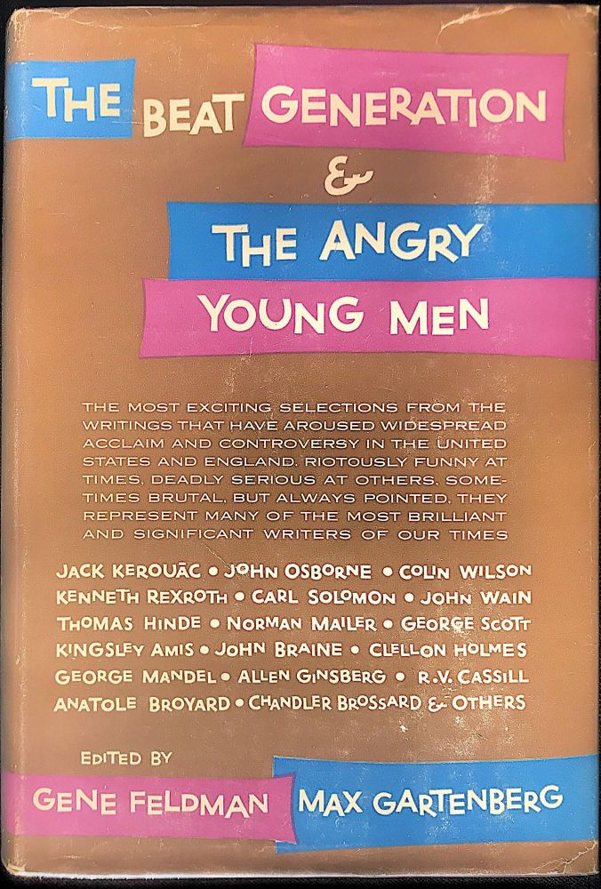 The beat generation & the angry young men. Gene FELDMAN, Max Gartenberg.