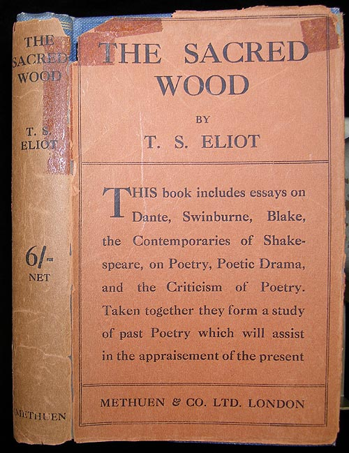The sacred wood. T. S. ELIOT.