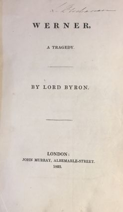 Werner; Prisoner of Chillon and other poems; The Giaour, Siege of Corinth; Parisina. Lord BYRON