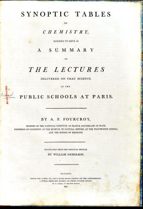 Synoptic tables of chemistry, intended to serve as a summary of the lectures delivered on that...