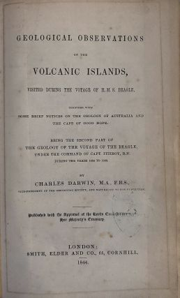 Geological observations on the volcanic islands and parts of South America; Geological observations on South America. Being the third part of the geology of the voyage of the Beagle