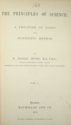 The principles of science: a treatise on logic and scientific method.
