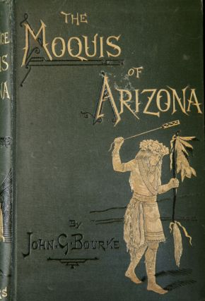 The Snake Dance of the Moquis of Arizona. Being a Narrative of a Journey from Santa Fe, New Mexico to the Villages of the Moqui Indians of Arizona