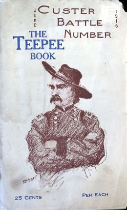 The teepee book. Custer battle number. June, 1916