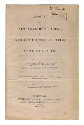 Account of a new anaesthetic agent, substitute for sulphuric ether in surgery and midwifery....