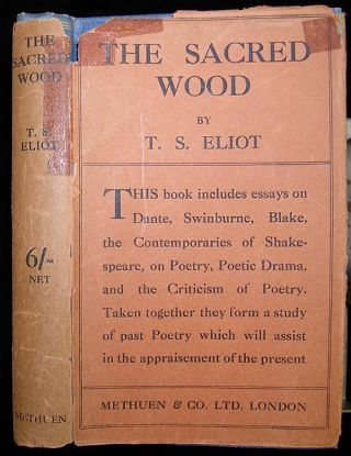 The sacred wood. T. S. ELIOT